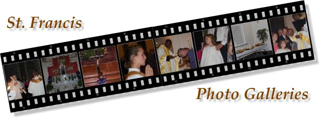 St. Francis Photo Galleries